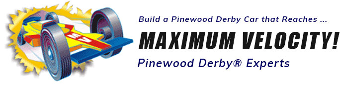 Maximum Velocity Pinewood Derby Experts